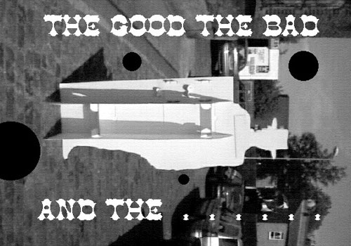 The Good, The Bad, and The …